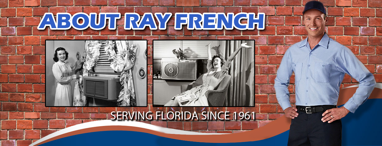 Learn About Ray French Air Conditioning Amp Heating Team